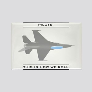 Pilots: How We Roll Rectangle Magnet