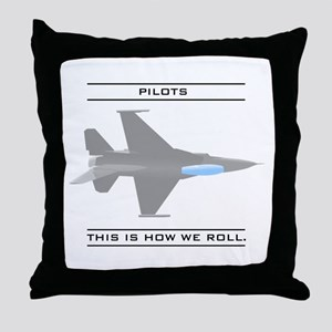 Pilots: How We Roll Throw Pillow