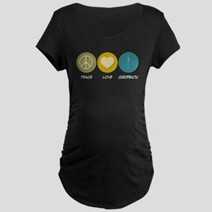 Peace Love Chiropractic Maternity Dark T-Shirt