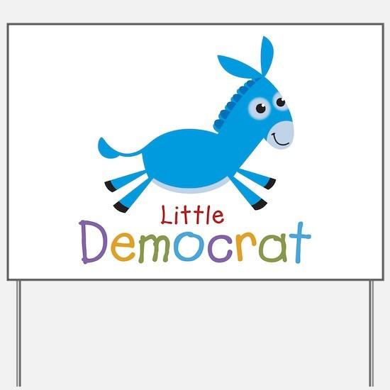 Little Democrat Yard Sign