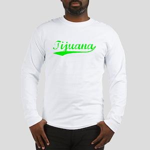 Vintage Tijuana (Green) Long Sleeve T-Shirt