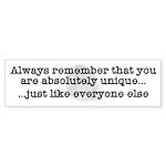 Unique Like Everyone Else Bumper Sticker (50 pk)