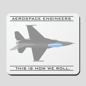 Aero Engineers: How We Roll Mousepad