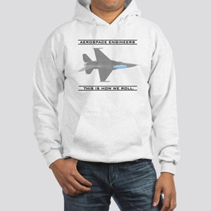 Aero Engineers: How We Roll Hooded Sweatshirt