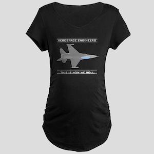 Aero Engineers: How We Roll Maternity Dark T-Shirt