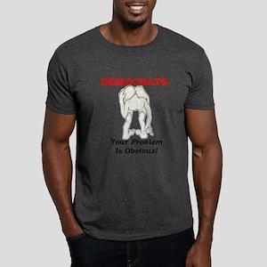 """The Dems Problem"" Dark T-Shirt"