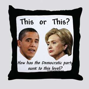 """Democrats Hit New Low"" Throw Pillow"