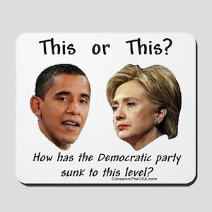 """Democrats Hit New Low"" Mousepad"