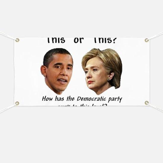 """Democrats Hit New Low"" Banner"