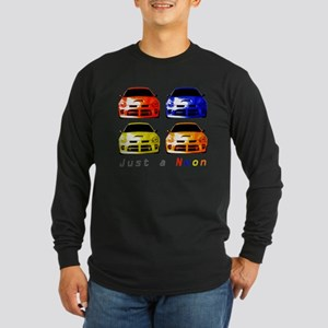 Just a Neon Long Sleeve Dark T-Shirt
