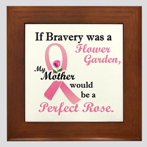 If Bravery Was A Flower Garden 1 (Mother) Framed T