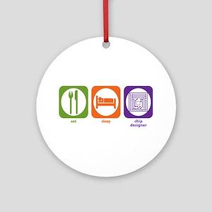 Eat Sleep Chip Designer Ornament (Round)