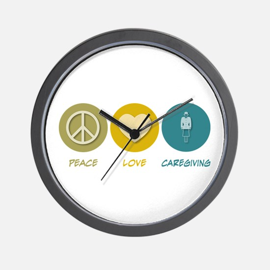 Peace Love Caregiving Wall Clock
