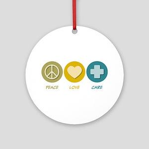 Peace Love Care Ornament (Round)