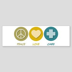 Peace Love Care Bumper Sticker