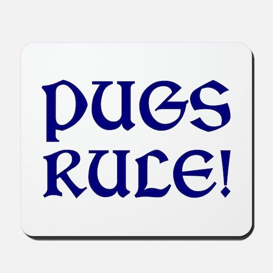 Pugs Rule! Mousepad