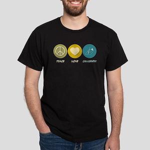 Peace Love Calligraphy Dark T-Shirt
