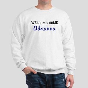 Welcome Home Adrianna Sweatshirt