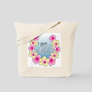 I Got Leid(Layed) Tote Bag