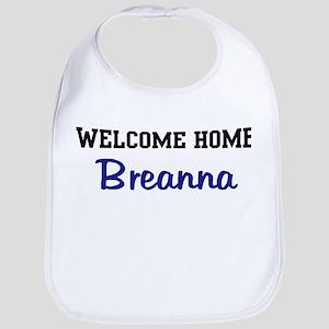 Welcome Home Breanna Bib