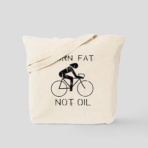 Burn fat not oil Tote Bag