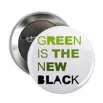 Green is the new black 2.25