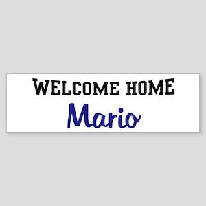 Welcome Home Mario Bumper Sticker