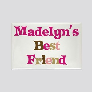Madelyn 's Best Friend Rectangle Magnet