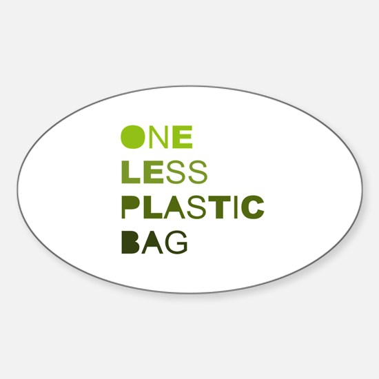 One less plastic bag Oval Decal