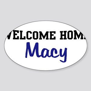 Welcome Home Macy Oval Sticker