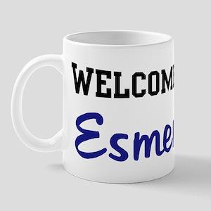 Welcome Home Esmeralda Mug