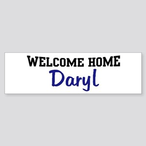 Welcome Home Daryl Bumper Sticker