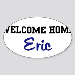 Welcome Home Eric Oval Sticker