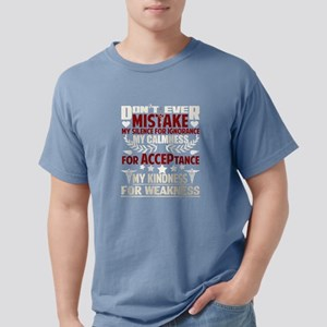 Don't Ever Mistake My Silence For Ignoranc T-Shirt