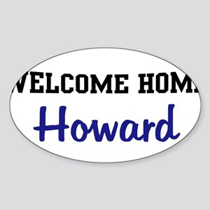 Welcome Home Howard Oval Sticker