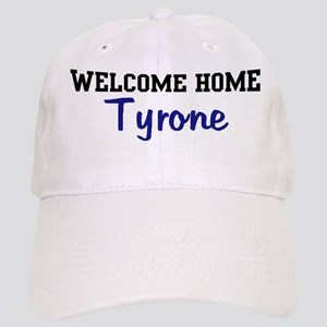 Welcome Home Tyrone Cap