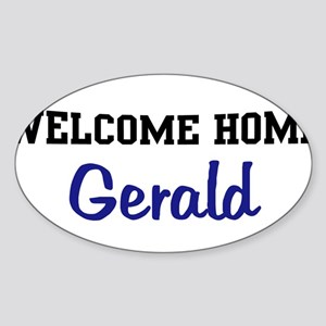 Welcome Home Gerald Oval Sticker