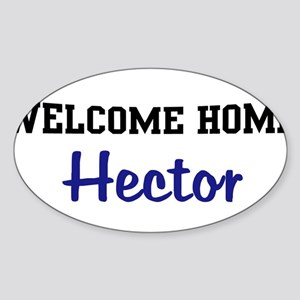 Welcome Home Hector Oval Sticker