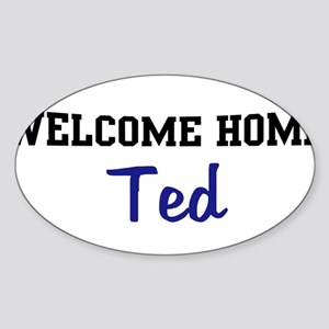 Welcome Home Ted Oval Sticker