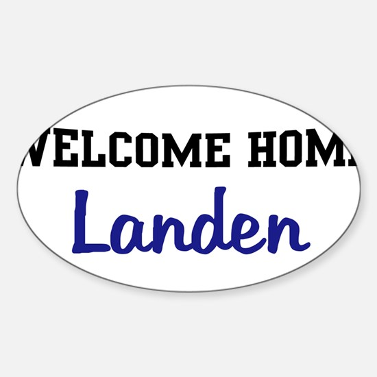 Welcome Home Landen Oval Decal