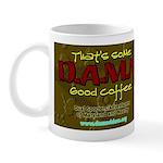 DAMN Good Coffee Cup