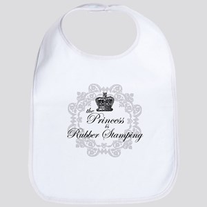 The Princess is Rubber Stampi Bib