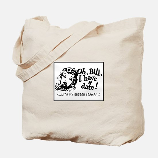 A Date With My Rubber Stamps Tote Bag