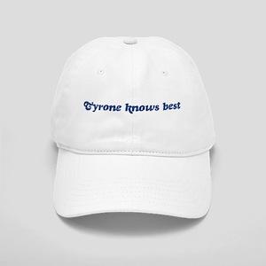 Tyrone knows best Cap