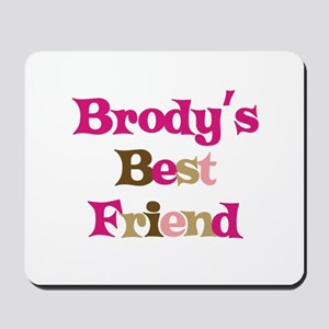 Brody's Best Friend Mousepad