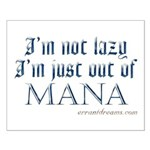 Out of Mana Small Poster