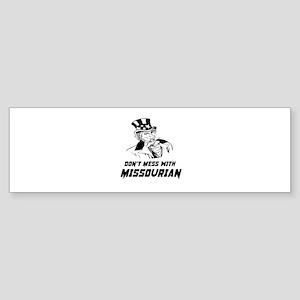Do Not Mess With Missourian Sticker (Bumper)