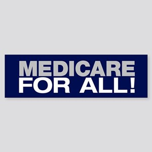 Medicare For All (bumper) Bumper Sticker