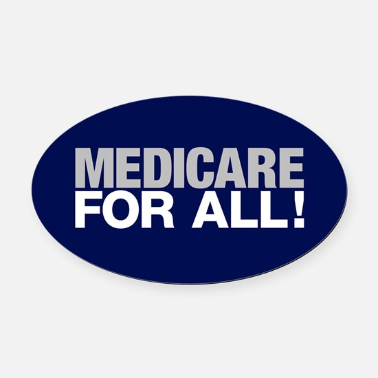 Medicare For All Oval Car Magnet