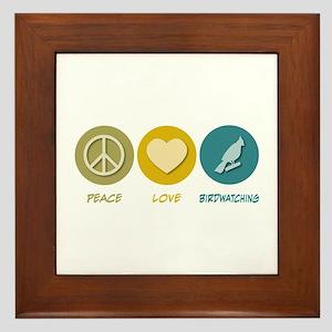 Peace Love Birdwatching Framed Tile